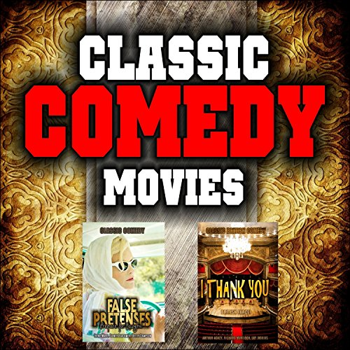 Classic Comedy Movie Double Bill: False Pretenses and I Thank You