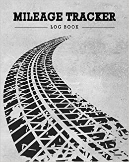 Mileage Tracker Map Mileage Tracker Log Book: Adventure Map Vihicle Mileage Log Book