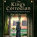 The King's Corrodian: Gil Cunningham Series, Book 10 Audiobook by Pat McIntosh Narrated by Andrew Watson