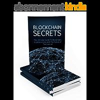 Blockchain Secrets : blockchain practical guide (English Edition)