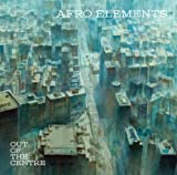 Afro Elements - Out Of The Centre [Japan CD] PCD-93783