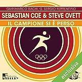 img - for Sebastian Coe e Steve Ovett: Il campione si   perso (Olimpicamente) book / textbook / text book