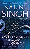 Allegiance of Honor (Psy-Changeling Novel, A) by  Nalini Singh in stock, buy online here