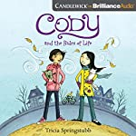 Cody and the Rules of Life: Cody, Book 3 | Tricia Springstubb