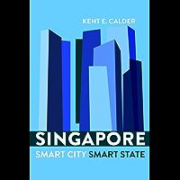 Singapore: Smart City, Smart State (English Edition)