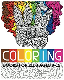 Coloring Books For Kids Ages 9 12 Easter Designs Relaxation Violet Brown 9781539063124 Amazon