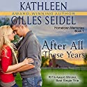 After All These Years Audiobook by Kathleen Gilles Seidel Narrated by Natasha Soudek