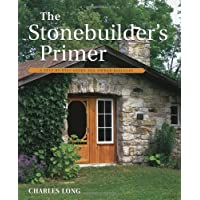 Stonebuilder's Primer: A Step-by-Step Guide for Owner-Builders