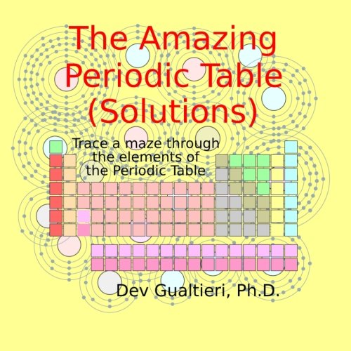 The Amazing Periodic Table Solutions Solutions Volume To The