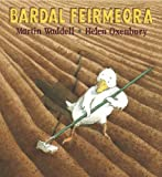 Bardal Feirmeora (Farmer Duck) (Walker Eireann) (Irish Edition)