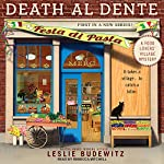 Death al Dente: Food Lovers' Village Mystery Series, Book 1 | Leslie Budewitz