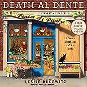 Death al Dente: Food Lovers' Village Mystery Series, Book 1 | Leslie Budewitz