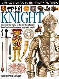Knight - DK Eyewitness Books, Christopher Gravett, 0789458748