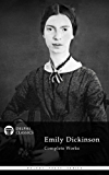 Delphi Complete Works of Emily Dickinson (Illustrated) (Delphi Poets Series Book 2) (English Edition)