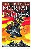 Mortal Engines, Philip Reeve, 0439993458
