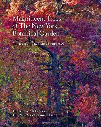 Magnificent Trees of the New York Botanical Garden by Todd Forrest (2012-10-30)