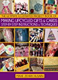 The Ultimate Guide to Upcycling (Green Crafts Book 1)