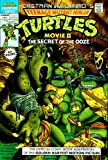 Teenage Mutant Ninja Turtles Movie II the Secret of the Ooze Comic Summer 1991 (Summer 1991)