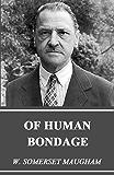 Of Human Bondage (Unabridged and Illustrated) (English Edition)