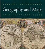 Library of Congress Geography and Maps : An Illustrated Guide, Library of Congress Staff, 0844408174