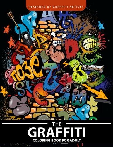 Amazon Com The Graffiti Coloring Book For Adults