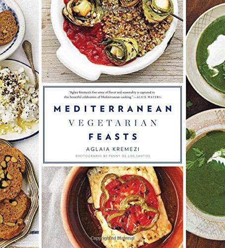 Mediterranean Vegetarian Feasts by Aglaia Kremezi, Penny De Los Santos