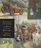 The Wind in the Willows: Candlewick Illustrated Classic