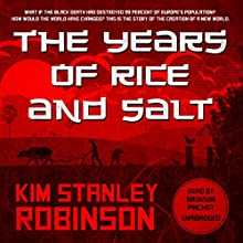 The Years of Rice and Salt Audiobook by Kim Stanley Robinson Narrated by Bronson Pinchot