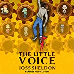 The Little Voice: A Rebellious Novel | Joss Sheldon