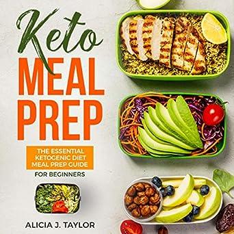 Amazon.com: Keto Meal Prep: The Essential Ketogenic Meal
