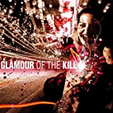 Glamour of the Kill by Glamour Of The Kill