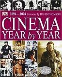 Cinema Year by Year 1894-2004, DK Publishing, 0756605083