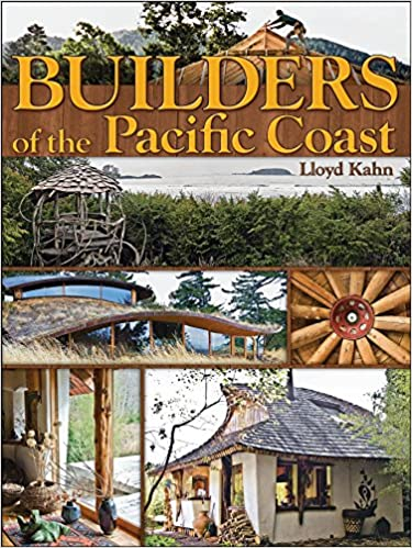 builders of the pacific coast the shelter library of building books