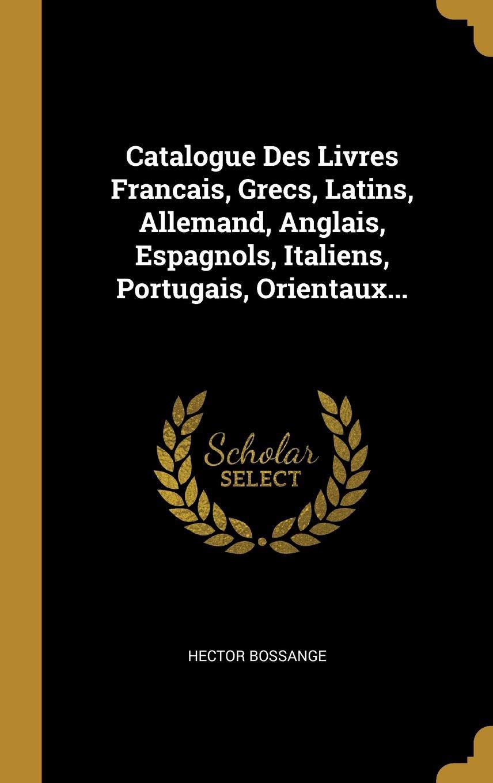 Catalogue Des Livres Francais Grecs Latins Allemand
