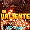 Su Valiente Dragón [His Brave Dragon]