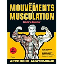 Guide des mouvements de musculation 5e édition (Delavier) (French Edition)