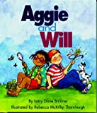 Aggie and Will, Larry Dane Brimner, 0516264095