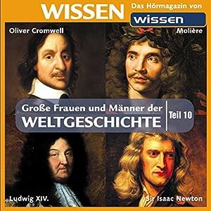 Große Frauen und Männer der Weltgeschichte - Teil 10 Hörbuch