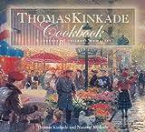 Thomas Kinkade Cookbook: A Journal of Culinary Memories