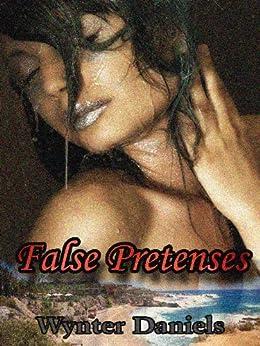 False Pretenses by [Daniels, Wynter]