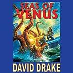 Seas of Venus | David Drake