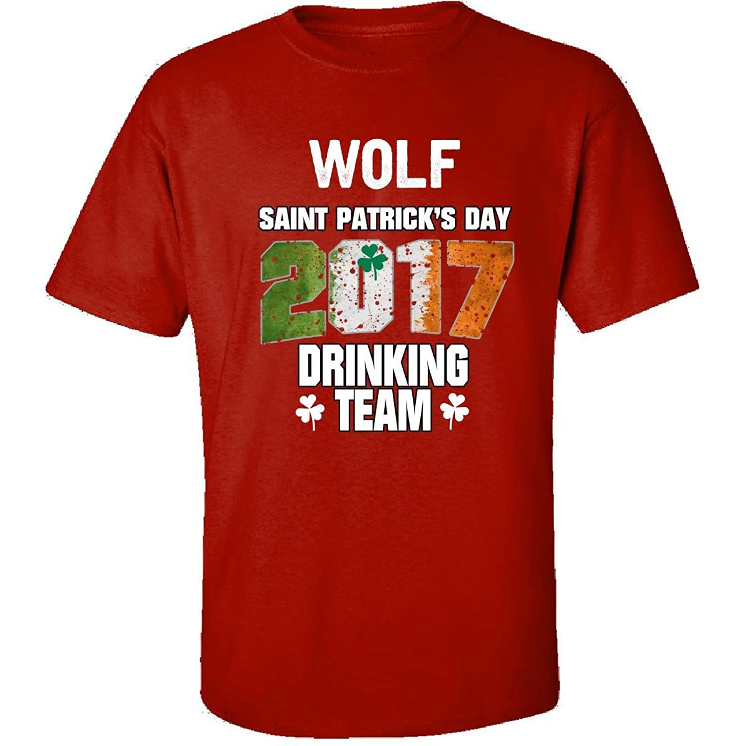 Wolf Irish St Patricks Day 2017 Drinking Team - Adult Shirt