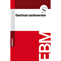Electrical Cardioversion (English Edition)