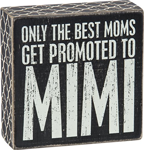 Primitives by Kathy Lattice Trimmed Box Sign, 5 x 5-Inches, Best Moms Get Promoted
