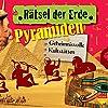 Pyramiden: Geheimnisvolle Kultstätten (Rätsel der Erde)