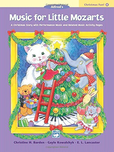 Music for Little Mozarts Christmas Fun, Bk 4 by Christine H. Barden (2003-08-01)