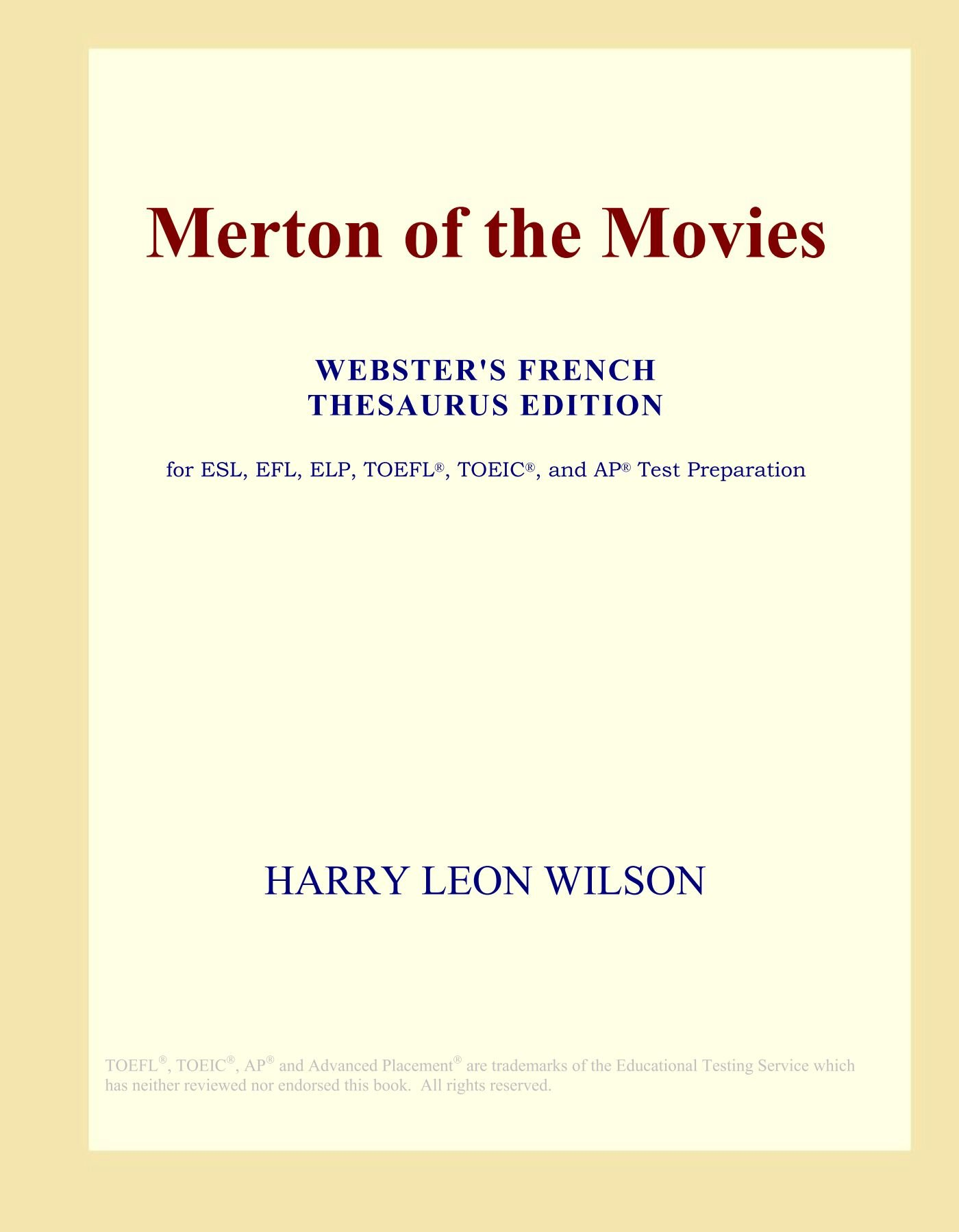 Read Online Merton of the Movies (Webster's French Thesaurus Edition) PDF