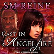 Cast in Angelfire: The Mage Craft Series, Book 1 | SM Reine