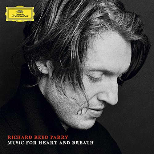 Richard Reed Parry: Music For ...