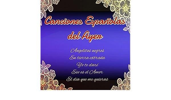 Canciones Españolas del Ayer by Varios Artistas on Amazon Music - Amazon.com